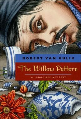 Gulik, Robert Hans van - The Willow Pattern