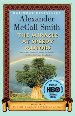 Smith, Alexander McCall - The Miracle At Speedy Motors