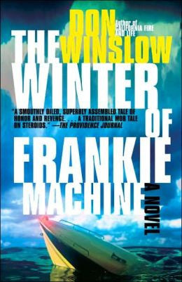 Winslow, Don - The Winter of Frankie Machine