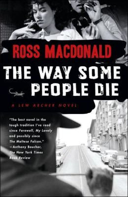 Macdonald, Ross - The Way Some People Die