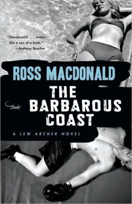 Macdonald, Ross - The Barbarous Coast