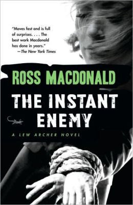 Macdonald, Ross - The Instant Enemy