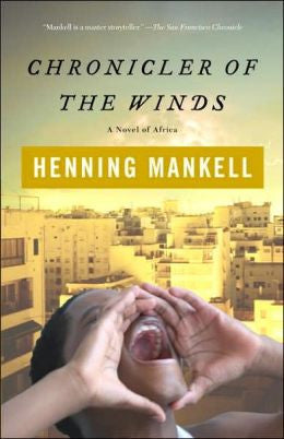 Mankell, Henning - Chronicler of the Winds