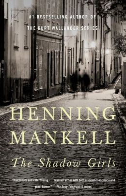 Mankell, Henning - The Shadow Girls