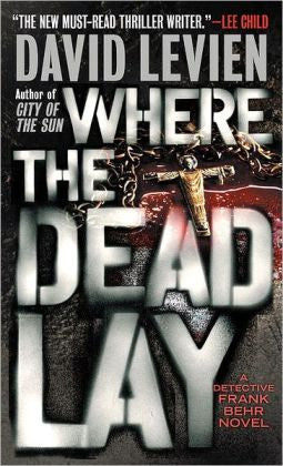 Levien, David - Where the Dead Lay