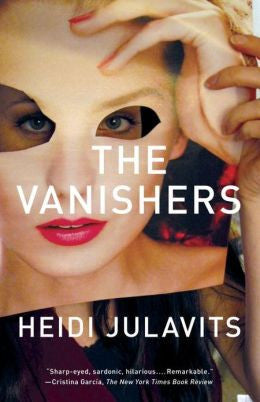 Julavits, Heidi - The Vanishers