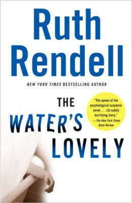 Rendell, Ruth - The Water's Lovely