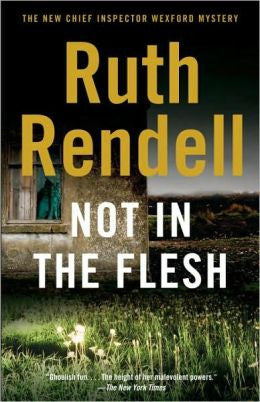 Rendell, Ruth - Not in the Flesh