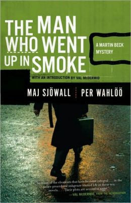 Sjöwall, Maj - The Man Who Went up in Smoke
