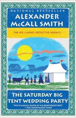 Smith, Alexander McCall - The Saturday Big Tent Wedding Party