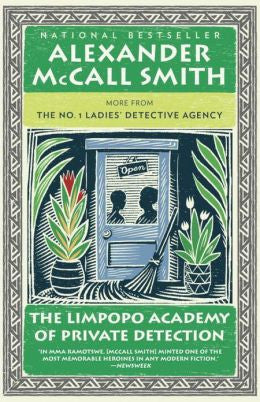 Smith, Alexander McCall - The Limpopo Academy of Private Detection