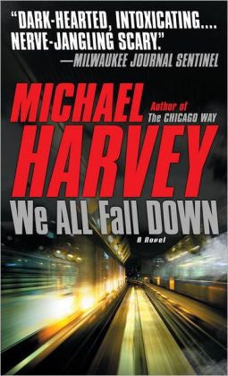 Harvey, Michael T. - We All Fall Down