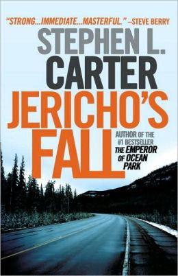 Carter, Stephen L. - Jericho's Fall
