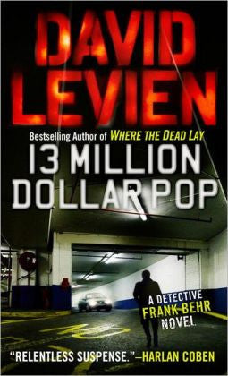 Levien, David - Thirteen Million Dollar Pop