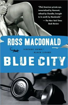 Macdonald, Ross - Blue City