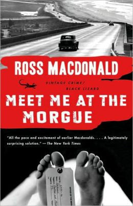 Macdonald, Ross - Meet Me At the Morgue