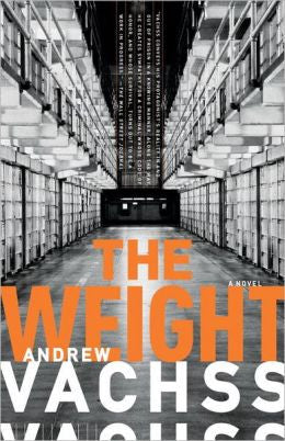 Vachss, Andrew H - The Weight