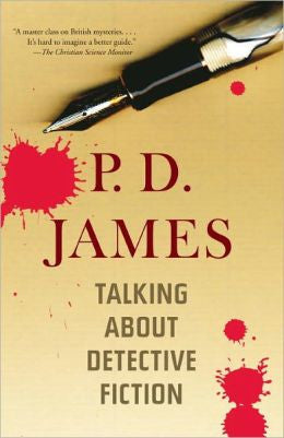James, P.D. - Talking About Detective Fiction