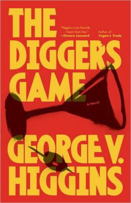 Higgins, George V. - The Digger's Game