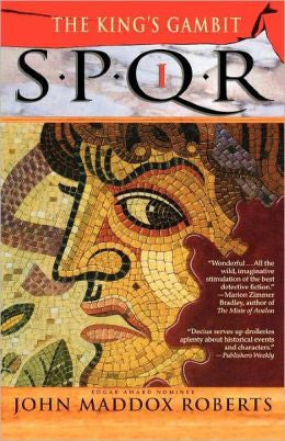 Roberts, John Maddox - Spqr I: the Kings Gambit