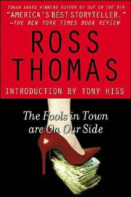 Thomas, Ross - The Fools in Town Are on Our Side