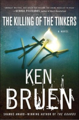 Bruen, Ken - The Killing of the Tinkers