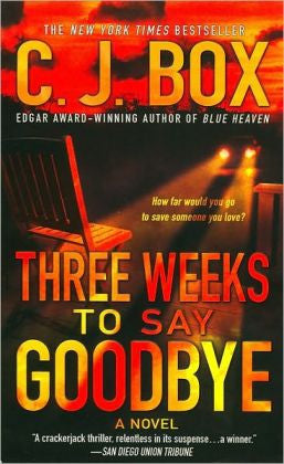 Box, C.J. - Three Weeks to Say Goodbye