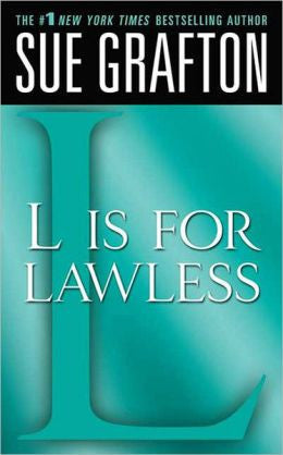 "Grafton, Sue - ""L"" Is for Lawless"