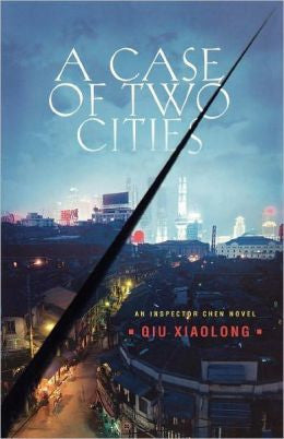 Qiu, Xiaolong - A Case of Two Cities