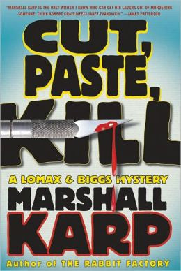Karp, Marshall - Cut, Paste, Kill