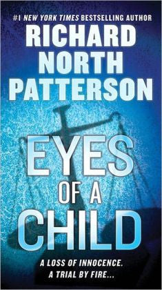 Patterson, Richard North - Eyes of a Child