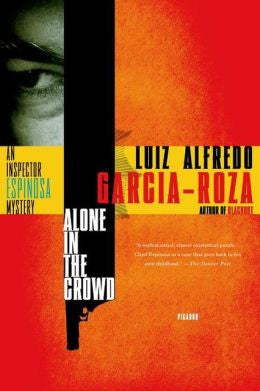 Garcia-Roza, Luiz Alfredo - Alone in the Crowd