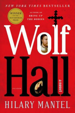 Mantel, Hilary - Wolf Hall