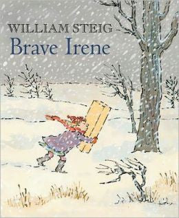 William Steig - Brave Irene