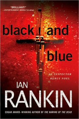 Rankin, Ian - Black and Blue