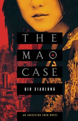 Qiu, Xiaolong - The Mao Case