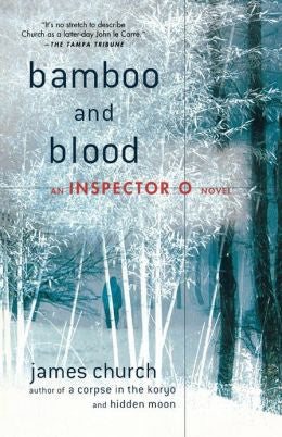 Church, James - Bamboo and Blood
