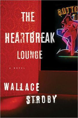 Stroby, Wallace - The Heartbreak Lounge