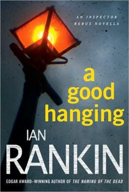 Rankin, Ian - A Good Hanging