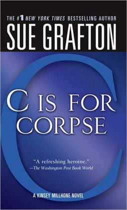 "Grafton, Sue - ""C"" Is for Corpse"