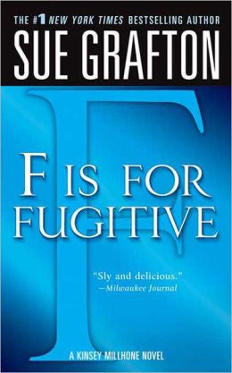 "Grafton, Sue - ""F"" Is for Fugitive"
