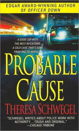 Schwegel, Theresa - Probable Cause