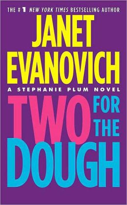 Evanovich, Janet - Two for the Dough