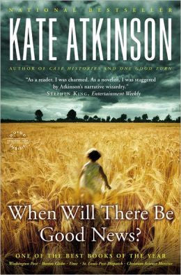 Atkinson, Kate - When Will There Be Good News?