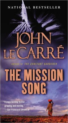 Carré, John Le - The Mission Song