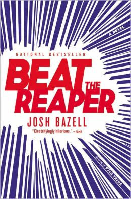Bazell, Josh - Beat the Reaper