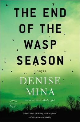 Mina, Denise - The End of the Wasp Season