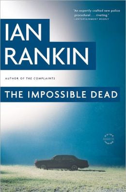 Rankin, Ian - The Impossible Dead