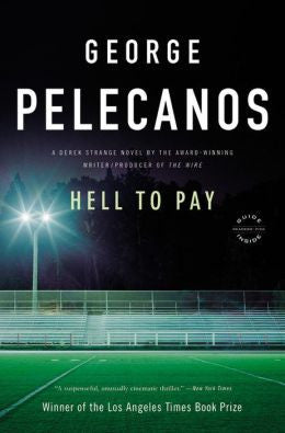 Pelecanos, George P. - Hell to Pay
