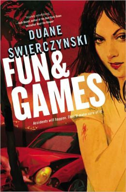 Swierczynski, Duane - Fun and Games